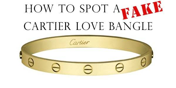 344a3a6cf71c Fake Cartier Love Bracelet - How to Spot One