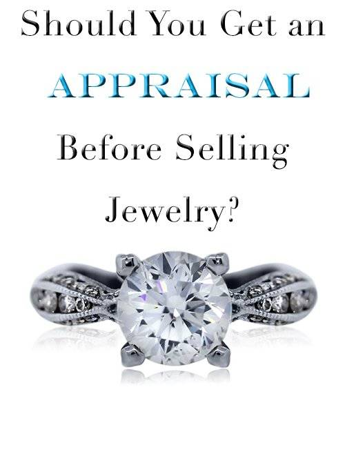 Do You Need an Appraisal To Sell Jewelry