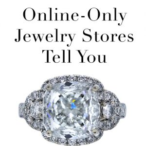 The Lies some online jewelers tell to trick consumers