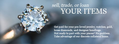 Sell or Trade Your Jewelry, Gold, or Watches